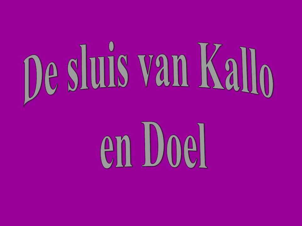 De sluis van Kallo en Doel