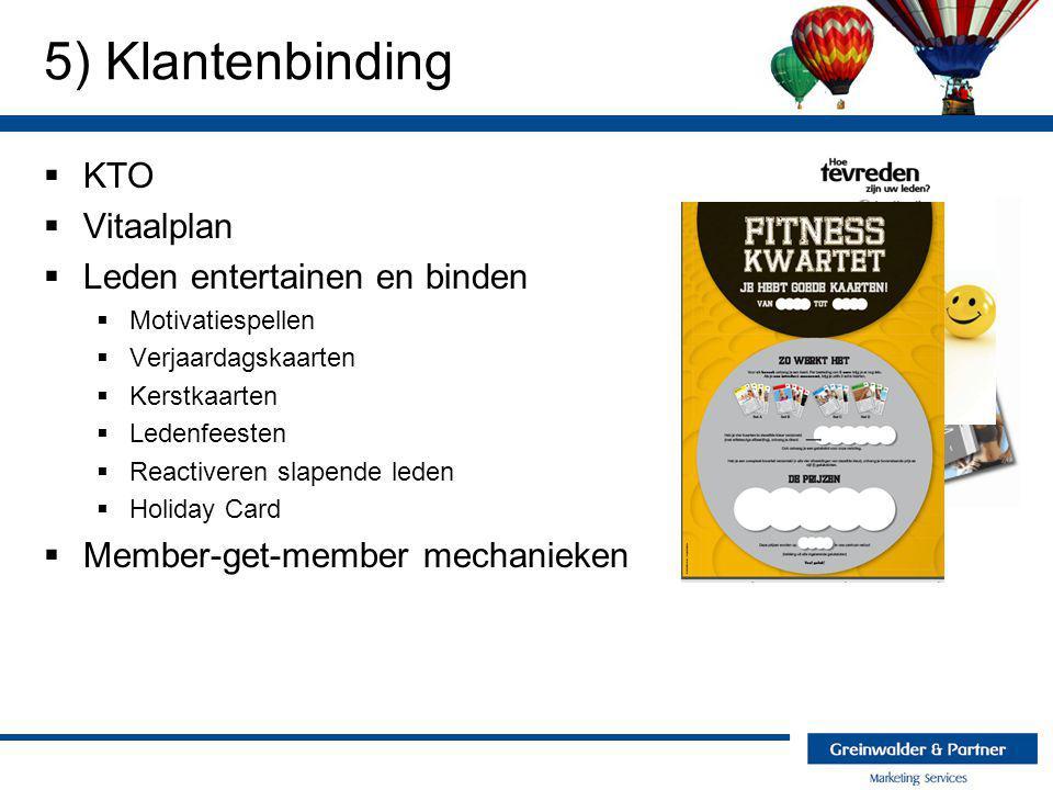 5) Klantenbinding KTO Vitaalplan Leden entertainen en binden
