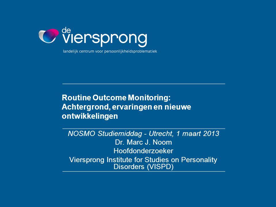 Routine Outcome Monitoring: Achtergrond, ervaringen en nieuwe ontwikkelingen