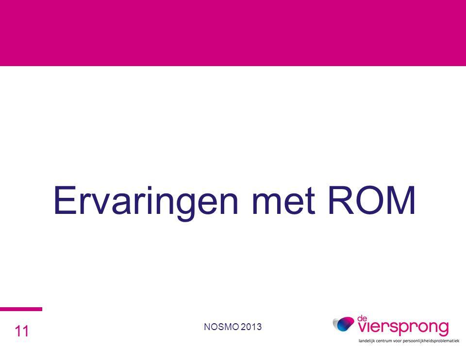 Ervaringen met ROM NOSMO 2013