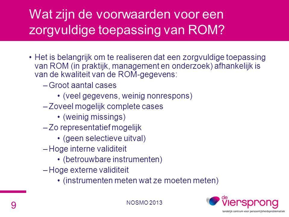 Wat zijn de voorwaarden voor een zorgvuldige toepassing van ROM