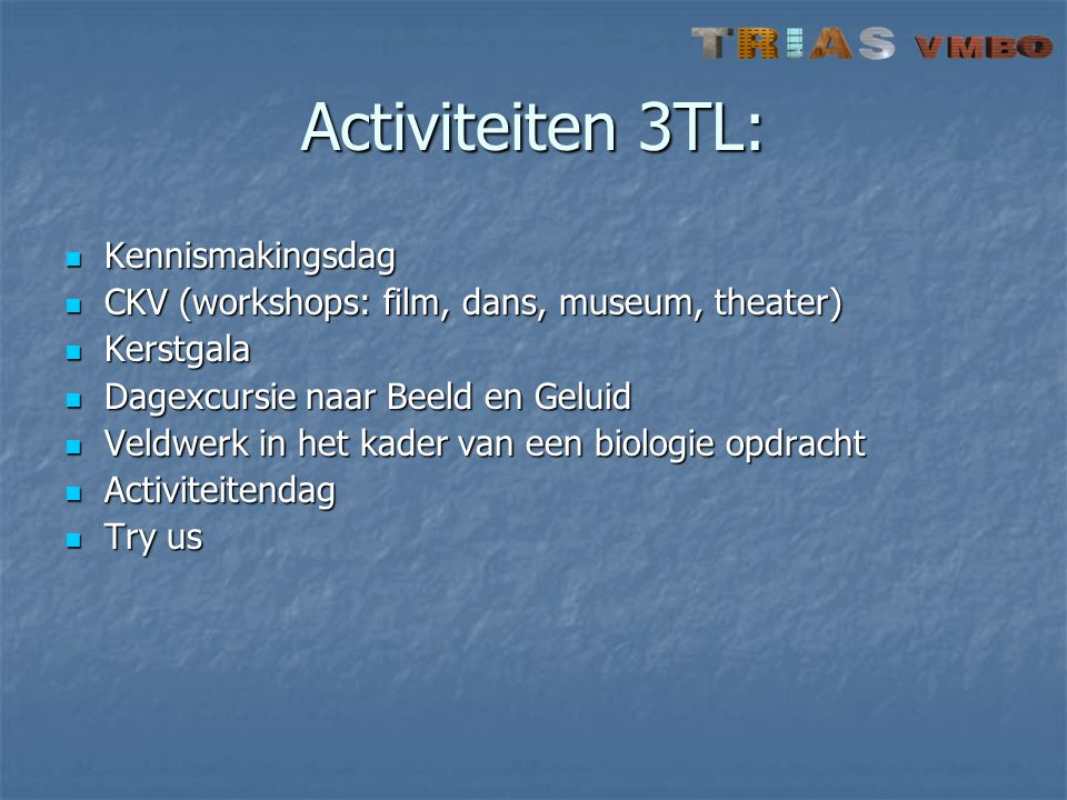 Activiteiten 3TL: Kennismakingsdag