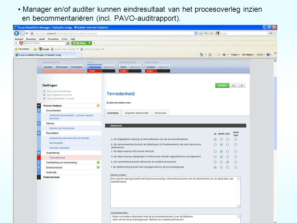 Manager en/of auditer kunnen eindresultaat van het procesoverleg inzien en becommentariëren (incl.