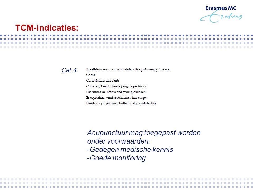 TCM-indicaties: Acupunctuur mag toegepast worden onder voorwaarden: