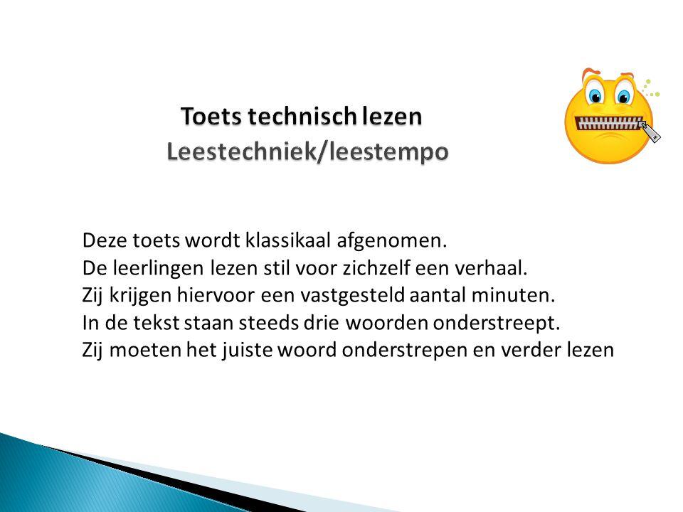 Toets technisch lezen Leestechniek/leestempo