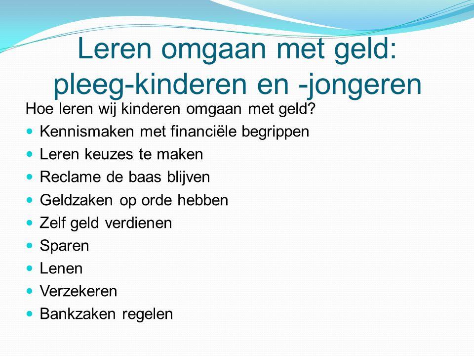 Leren omgaan met geld: pleeg-kinderen en -jongeren