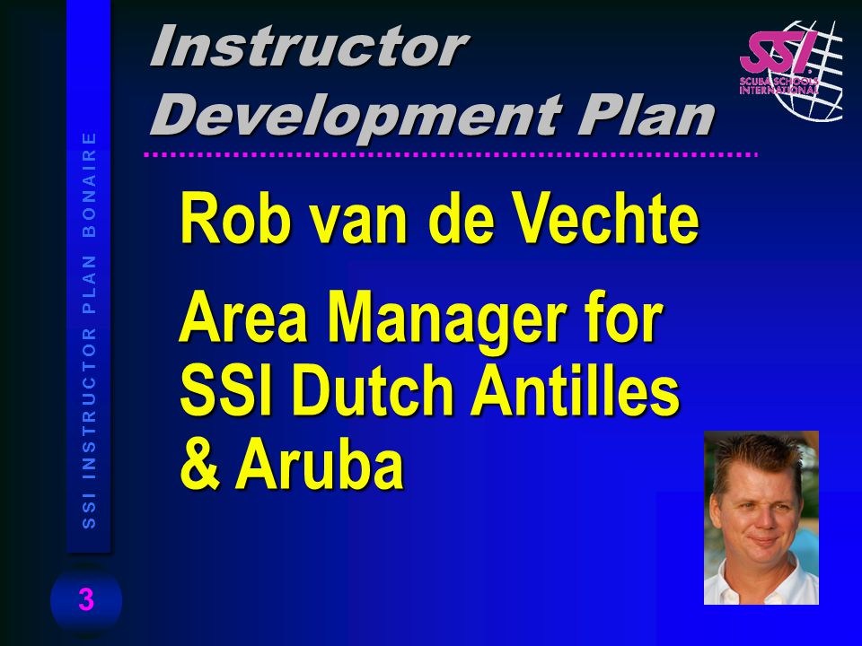 Area Manager for SSI Dutch Antilles & Aruba