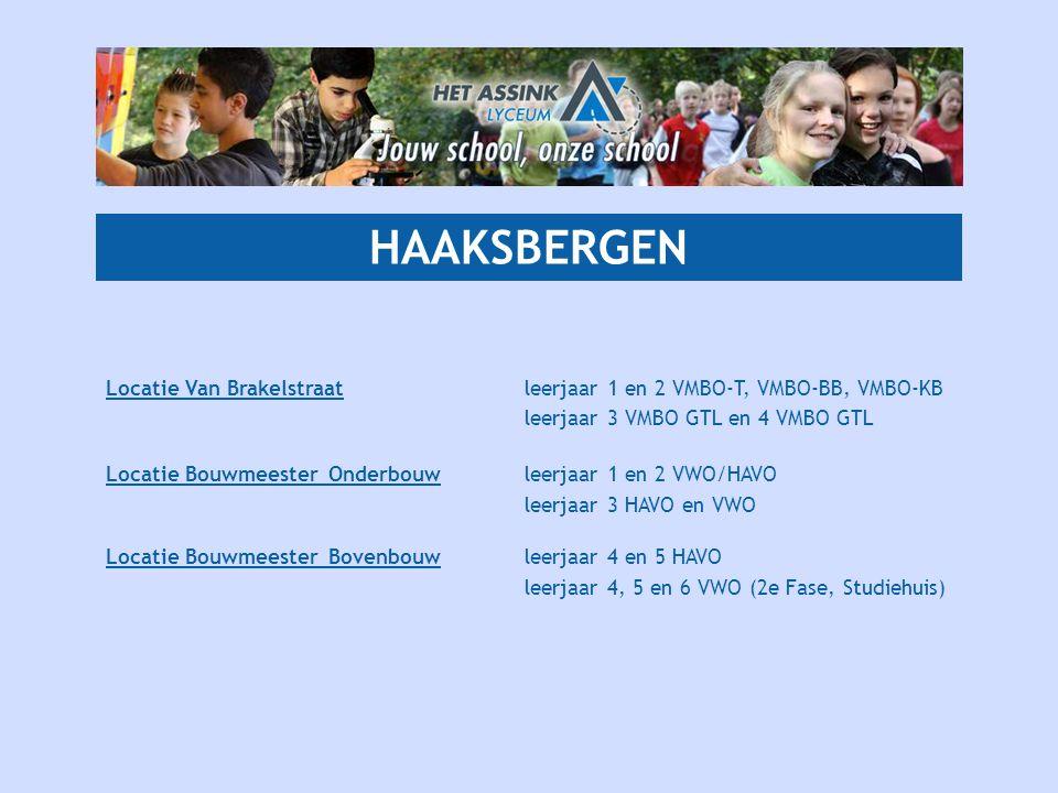 HAAKSBERGEN Locatie Van Brakelstraat leerjaar 1 en 2 VMBO-T, VMBO-BB, VMBO-KB. leerjaar 3 VMBO GTL en 4 VMBO GTL.