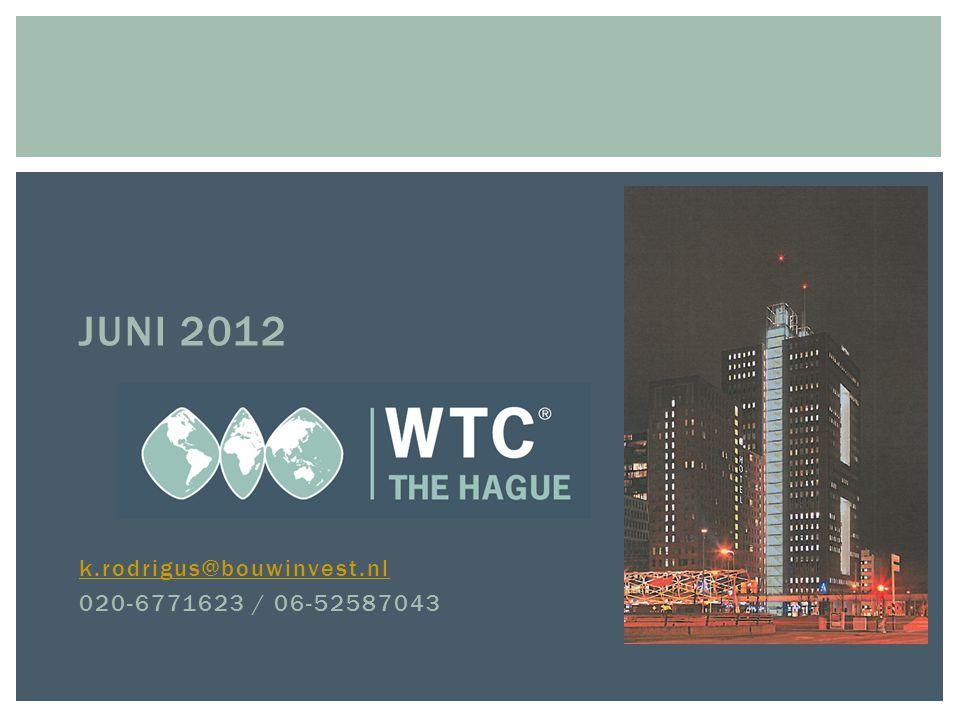 JUNI 2012 k.rodrigus@bouwinvest.nl 020-6771623 / 06-52587043