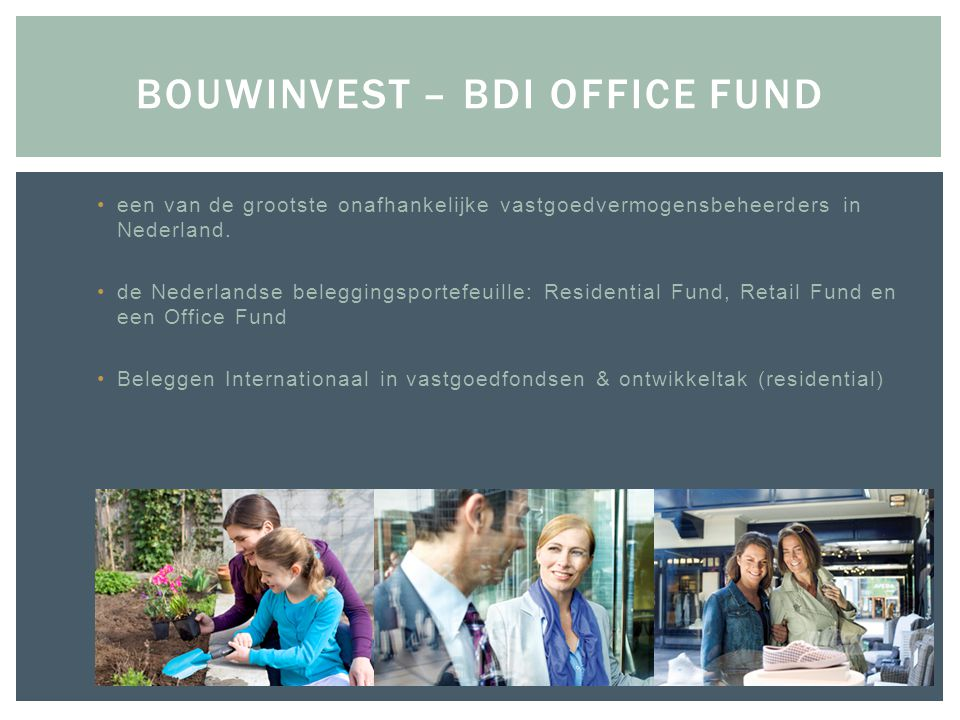 Bouwinvest – BDI Office Fund
