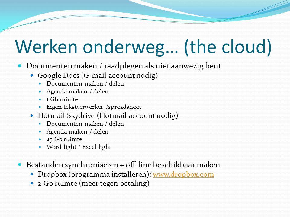 Werken onderweg… (the cloud)