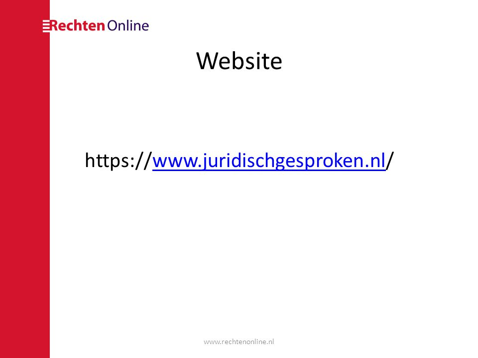 Website https://www.juridischgesproken.nl/ www.rechtenonline.nl
