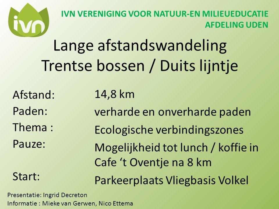 Lange afstandswandeling Trentse bossen / Duits lijntje