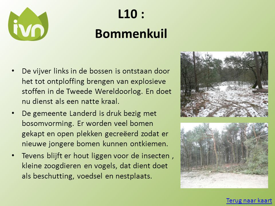 L10 : Bommenkuil.