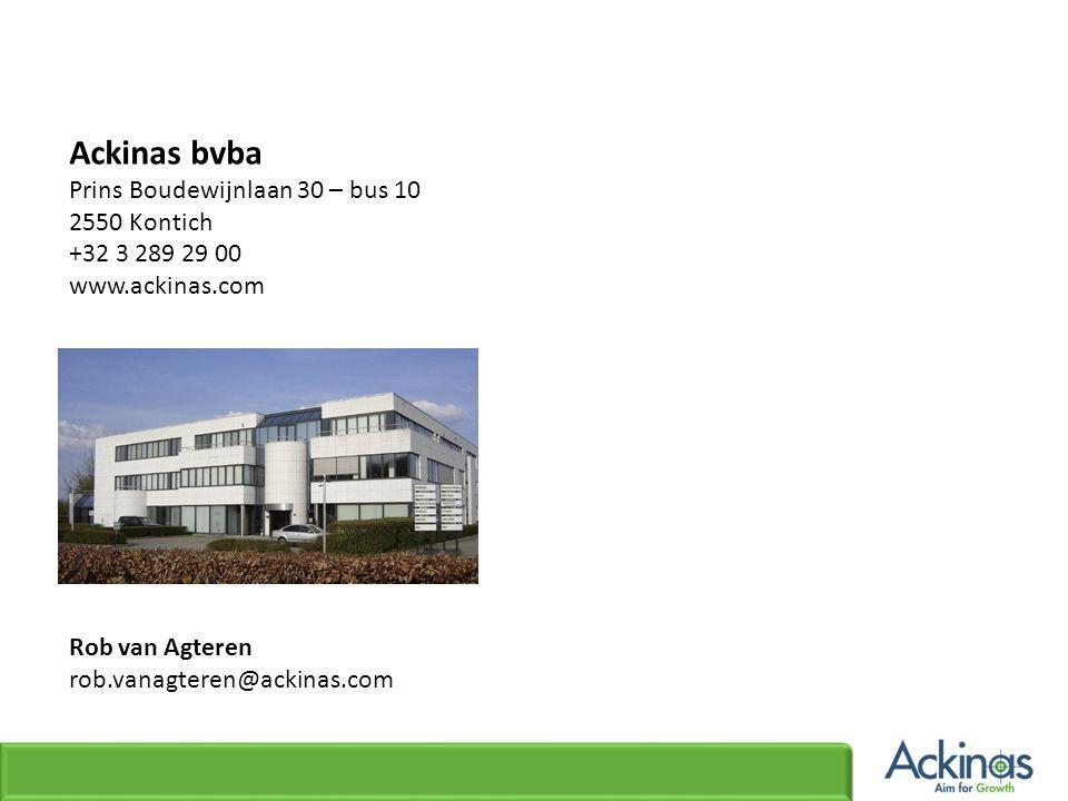 Ackinas bvba Prins Boudewijnlaan 30 – bus 10 2550 Kontich