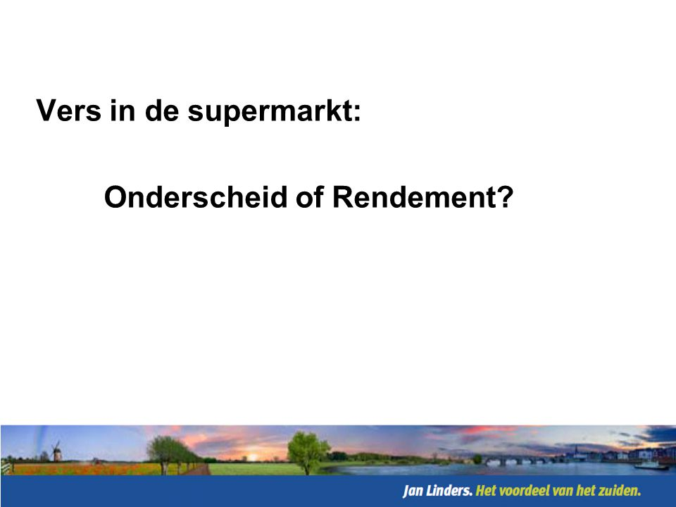 Vers in de supermarkt: Onderscheid of Rendement