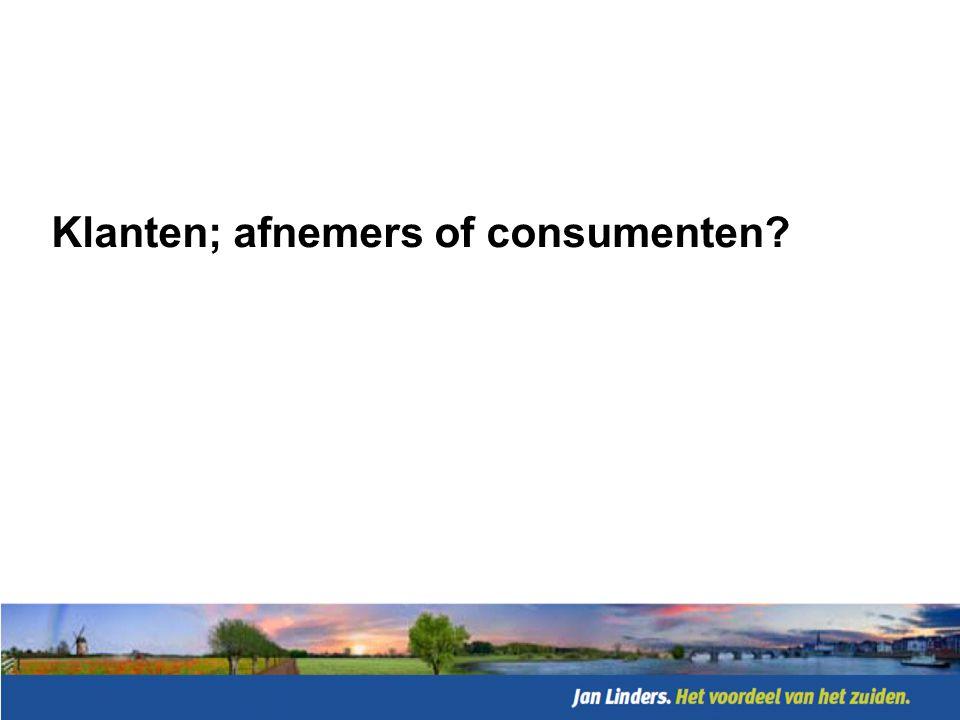 Klanten; afnemers of consumenten
