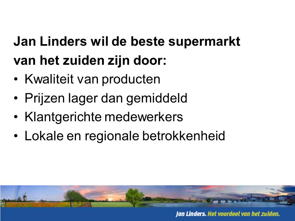 Jan Linders wil de beste supermarkt