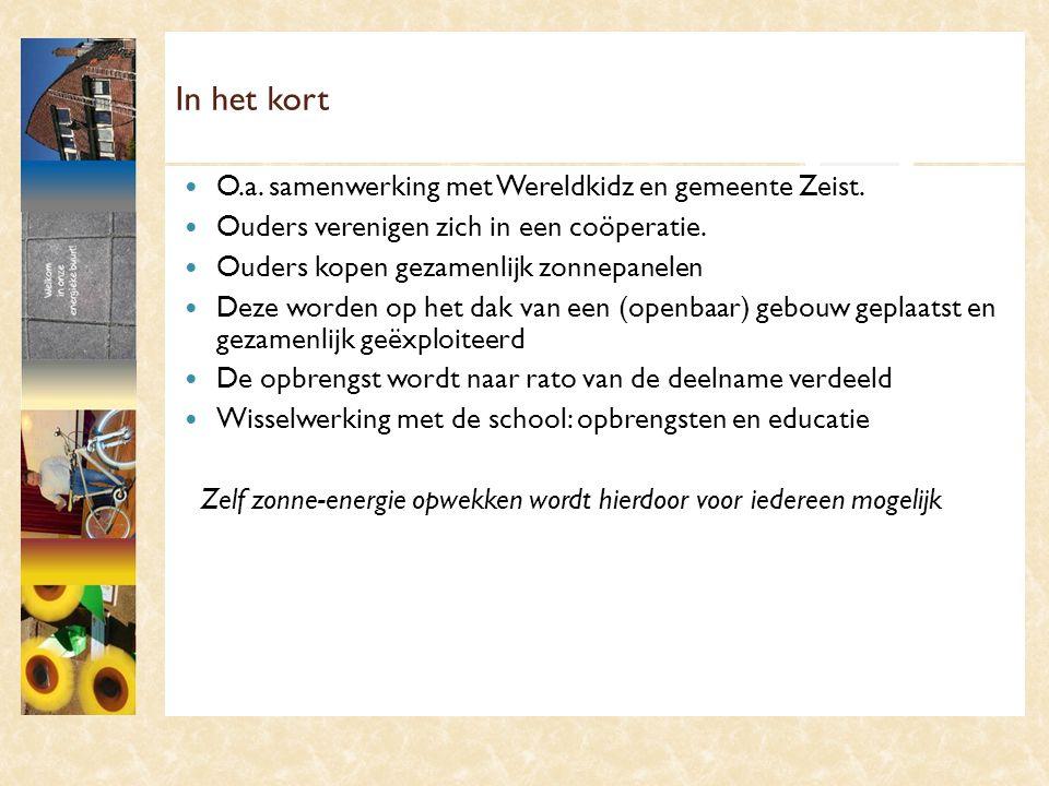In het kort O.a. samenwerking met Wereldkidz en gemeente Zeist.