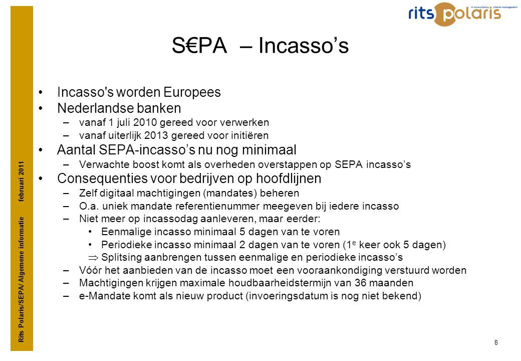 S€PA – Incasso's Incasso s worden Europees Nederlandse banken