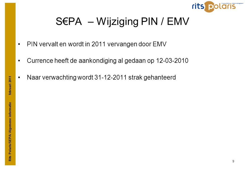 S€PA – Wijziging PIN / EMV