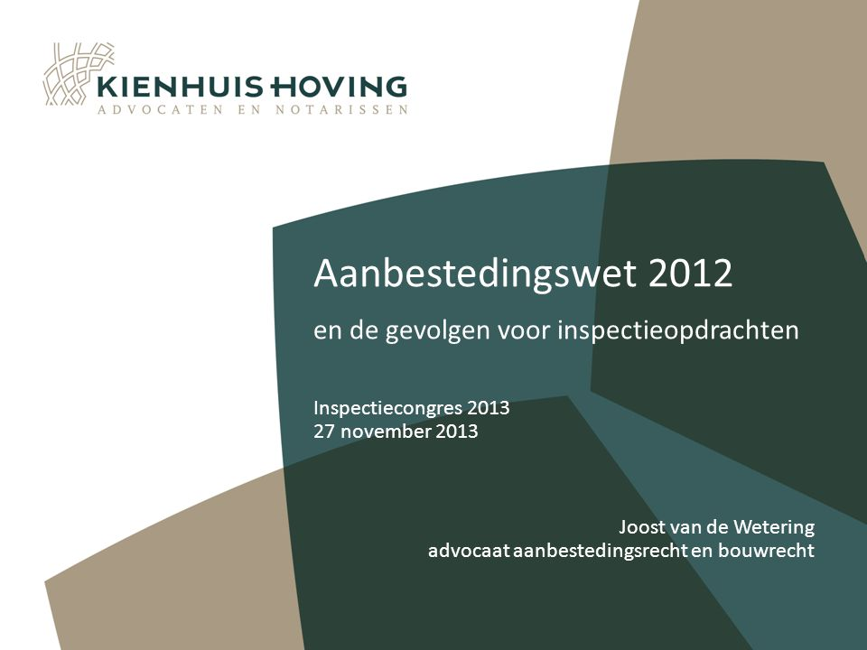 Aanbestedingswet 2012 en de gevolgen voor inspectieopdrachten