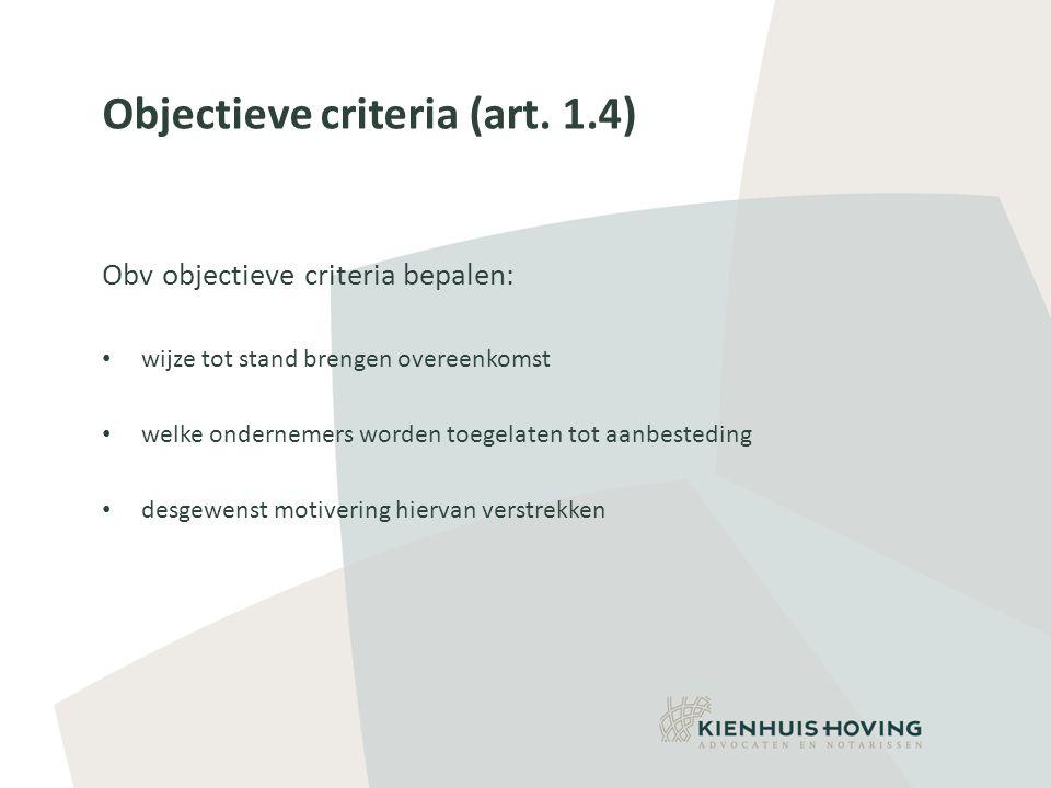 Objectieve criteria (art. 1.4)