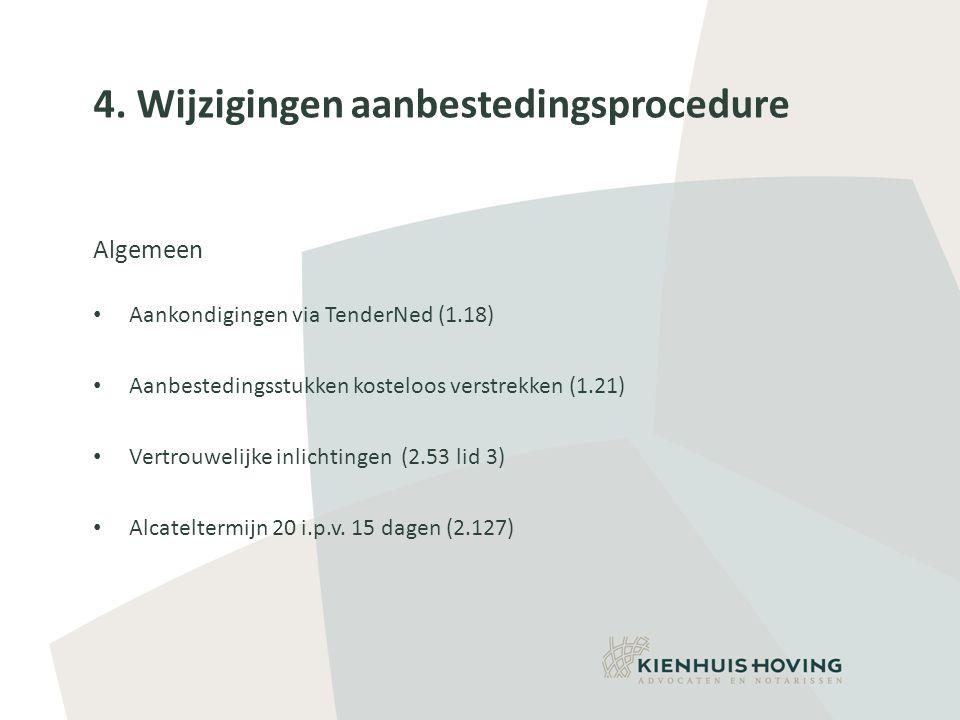 4. Wijzigingen aanbestedingsprocedure