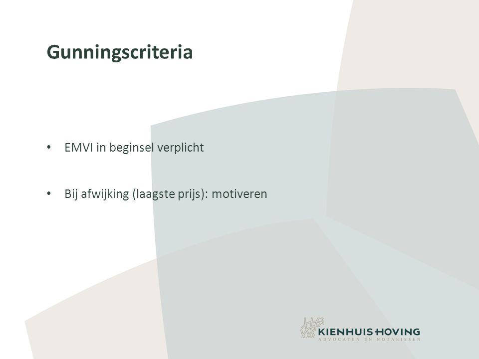 Gunningscriteria EMVI in beginsel verplicht