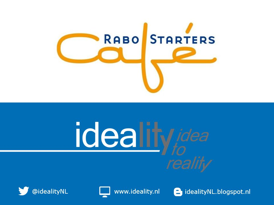 @idealityNL www.ideality.nl idealityNL.blogspot.nl 3-4-2017