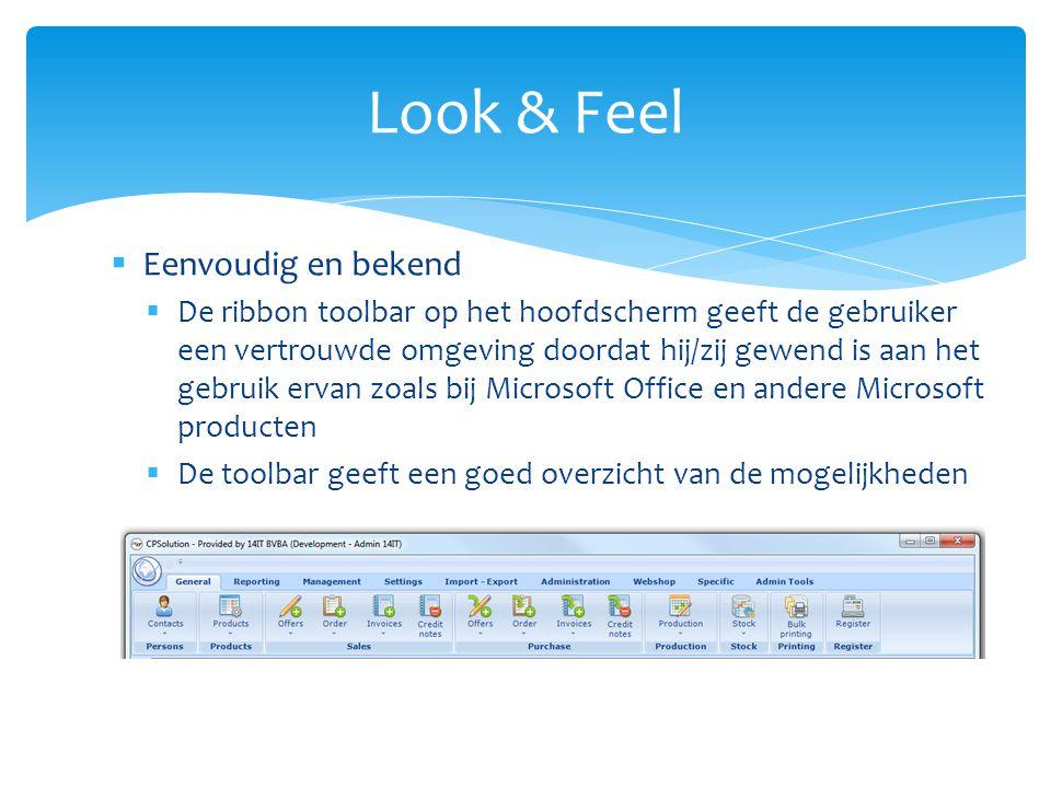 Look & Feel Eenvoudig en bekend