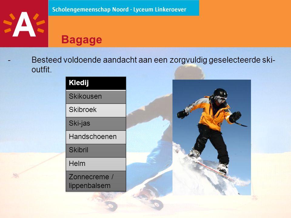 Bagage - Besteed voldoende aandacht aan een zorgvuldig geselecteerde ski-outfit. Kledij. Skikousen.