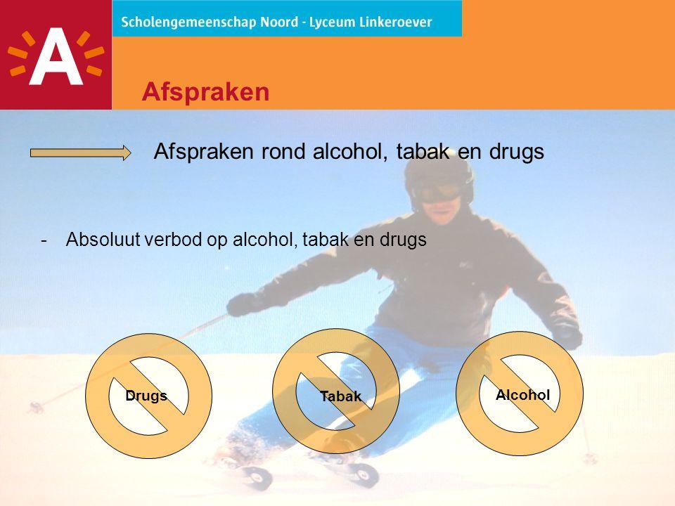 Afspraken rond alcohol, tabak en drugs