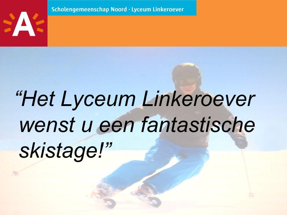 Het Lyceum Linkeroever wenst u een fantastische skistage!