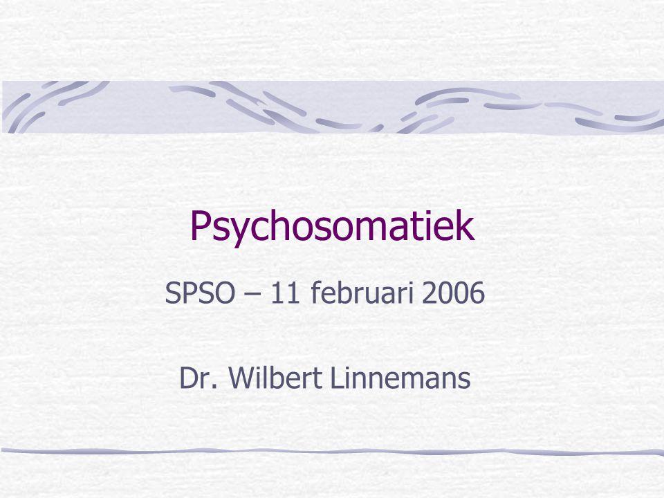 SPSO – 11 februari 2006 Dr. Wilbert Linnemans