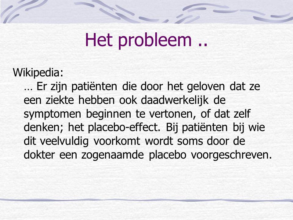 Het probleem ..