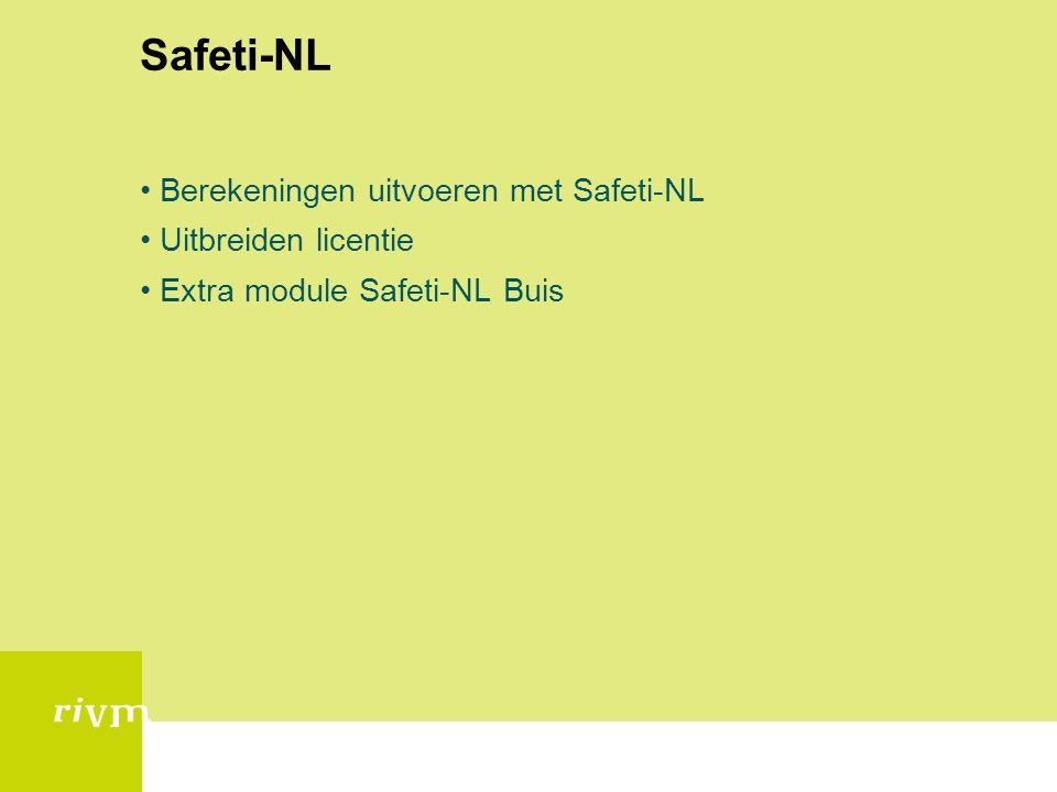 Safeti-NL Berekeningen uitvoeren met Safeti-NL Uitbreiden licentie
