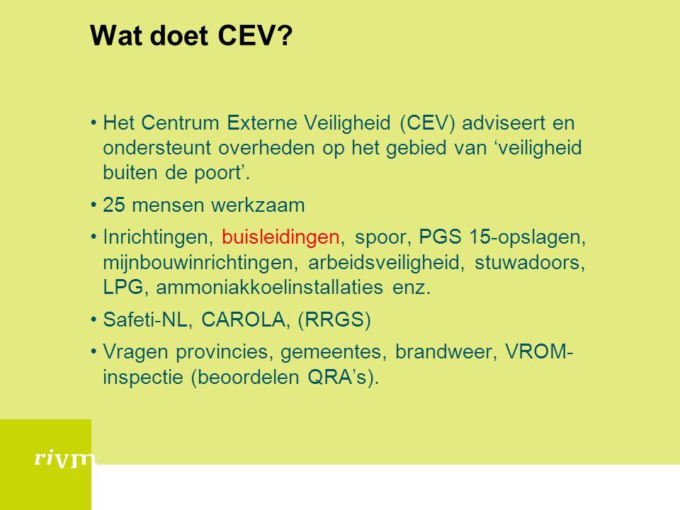 Wat doet CEV Het Centrum Externe Veiligheid (CEV) adviseert en ondersteunt overheden op het gebied van 'veiligheid buiten de poort'.