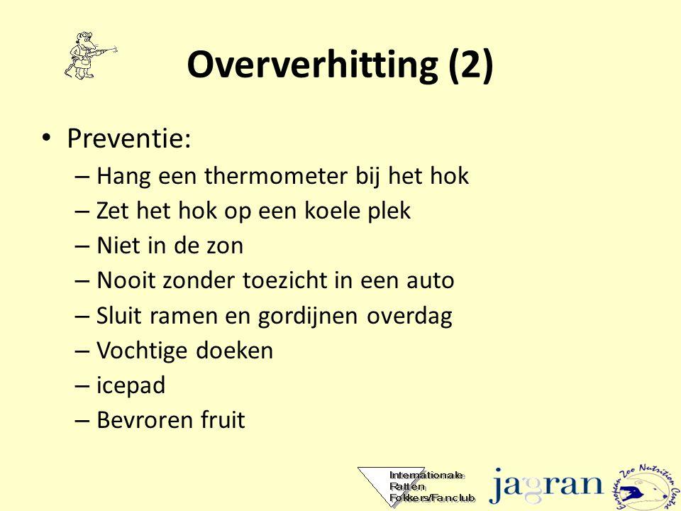 Oververhitting (2) Preventie: Hang een thermometer bij het hok