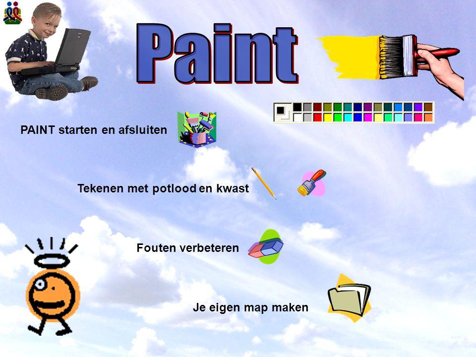 Paint PAINT starten en afsluiten Tekenen met potlood en kwast