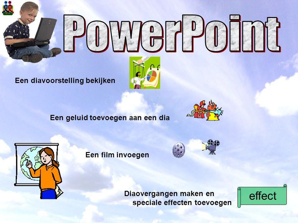 PowerPoint effect Een diavoorstelling bekijken