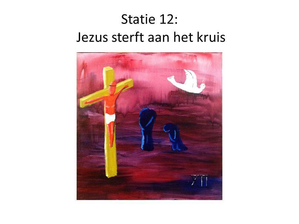 Statie 12: Jezus sterft aan het kruis
