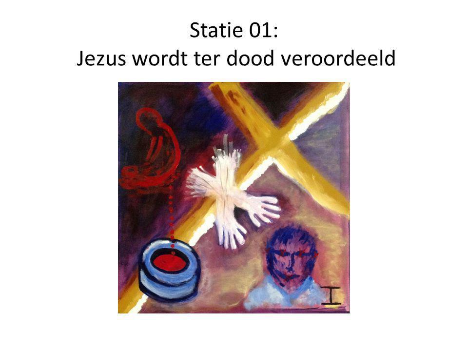 Statie 01: Jezus wordt ter dood veroordeeld