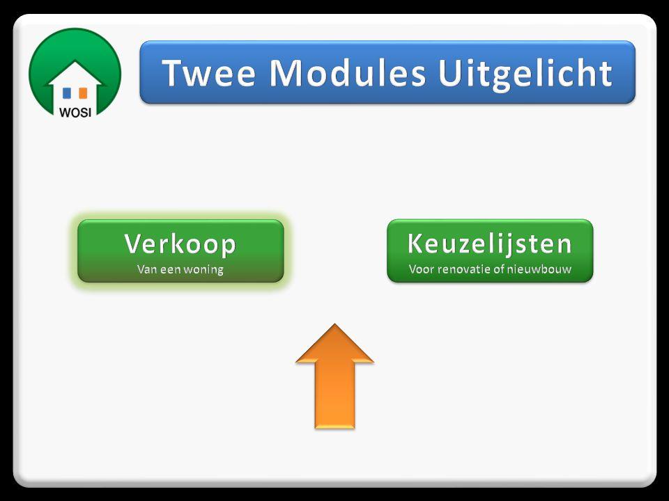 Twee Modules Uitgelicht Voor renovatie of nieuwbouw