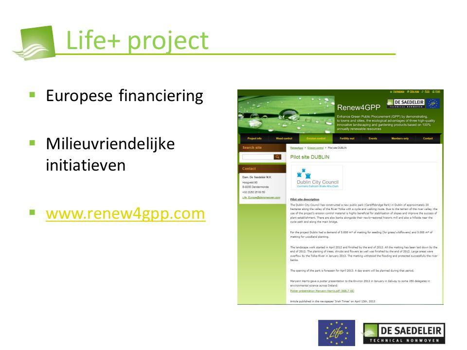 Life+ project Europese financiering Milieuvriendelijke initiatieven