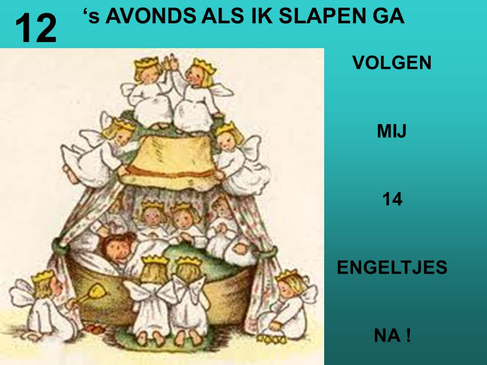 's AVONDS ALS IK SLAPEN GA