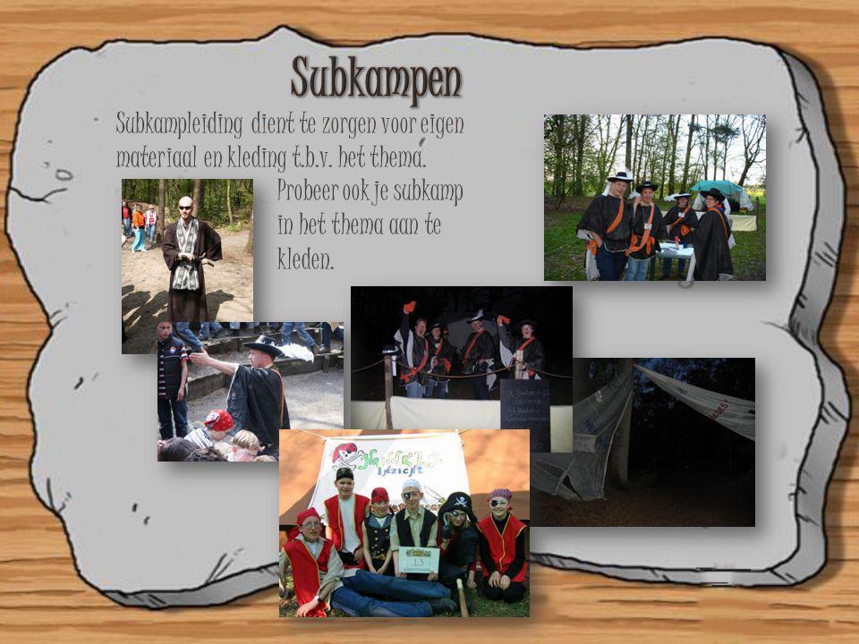 Subkampen Subkampleiding dient te zorgen voor eigen
