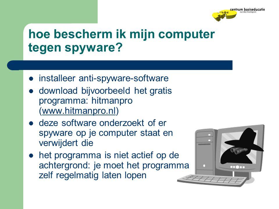 hoe bescherm ik mijn computer tegen spyware