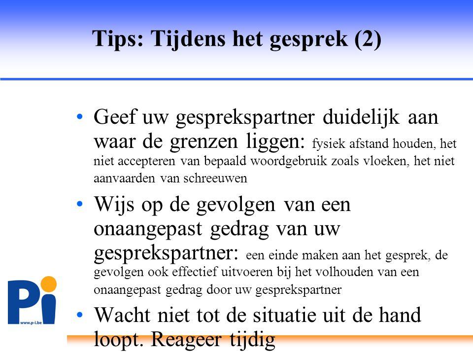 Tips: Tijdens het gesprek (2)