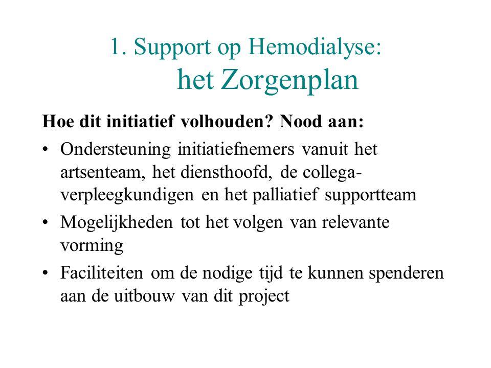 1. Support op Hemodialyse: het Zorgenplan